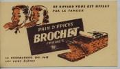 Buvard -  **   PAIN  D' EPICES     **    BROCHET  FRERES  - LA GOURMANDISE QUI FAIT LES BONS ELEVES - Peperkoeken