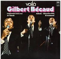 * LP *  GILBERT BECAUD - VOILÀ (Holland 1974 Ex-!!!) - Vinylplaten