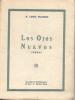 M. LOPEZ PALMERO LOS OJOS NUEVOS POEMAS SOCIEDAD DE PUBLICACIONES EL INCA EDICIONES ESPECIALES BUENOS AIRES AÑO 1927 - Littérature
