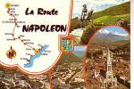 LA ROUTE NAPOLEON Itinéraire Parcouru Par Napoléon De Retour D'Elbe - Frankrijk