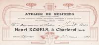 Ancienne Facture ATelier De Reliure Henri Kogels à Charleroi 1910 - Belgique