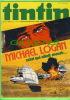 BD - TINTIN HEBDOMADAIRE - No 42, 31e ANNÉE, 1976 - 52 PAGES  - MICHAEL LOGAN, CELUI QUI ALLAIT MOURIR...  - - Tintin