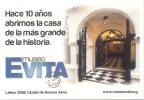 HACE 10 A�OS ABRIMOS LA CASA DE LA MAS GRANDE DE LA HISTORIA MUSEO EVITA - MARIA EVA DUARTE DE PERON LAFINUR 2988 BUENOS