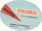ITALY RAVENNA HOTEL INTERNAZIONALE VINTAGE LUGGAGE LABEL - Adesivi Di Alberghi