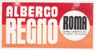 ITALY ROMA ALBERGO REGNO VINTAGE LUGGAGE LABEL - Hotel Labels