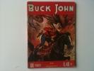 ANCIEN ET RARE BUCK JOHN N°234 - Petit Format