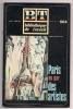 ### Paris Vu Par Des Artistes , Bibliothéque De Travail , 1978 , 2 Scans , 40 Pages , Frais Fr : 1.95€ - Art