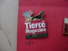 TIERCE MAGAZINE PRIX D'AMERIQUE 1992 - Pin