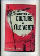 - DESCRIPTION DE LA CULTURE DE L'ILE VERTE . MUSEE NATIONAL DU CANADA 1954 . BULLETIN N°133 - Géographie