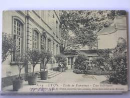 LYON (69) - ECOLE DE COMMERCE - COUR INTERIEURE - 1908 - Altri