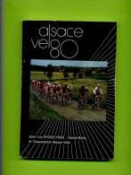Livre - Alsace Vélo 80 Par Jean Luc Ryckelynck, Daniel Baal Et L'association Alsace Vélo - Sport