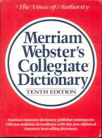THE VOICE OF AUTHORITY MERRIAM WEBSTER'S COLLEGIATE DICTIONARY TENTH EDITION AMERICA'S FOREMOST DICTIIONARY PUBLISHER CO - Dictionaries, Thesauri