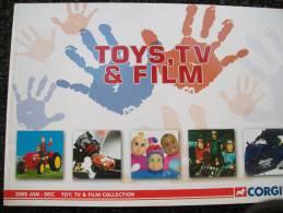 CATALOGO CORGI TOYS - TOYS,TV & FILM Anno 2005 - Gran Bretagna