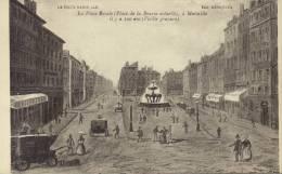 CPA Marseille: La Place Royale (place De La Bourse Actuelle, Il Y A 100 Ans. - Canebière, Centro