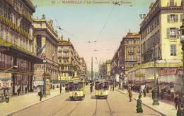 CPA Marseille: La Cannebiére Et La Bourse. - Canebière, Centro