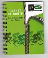 TOUR DE FRANCE 2012 - CARNET DE ROUTE P.M.U. - Cycling