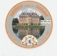 G M 430/ ETIQUETTE  FROMAGE-  CAMEMBERT   CHATEAU DE VENDEUVRE  JORT -CALVADOS - Fromage