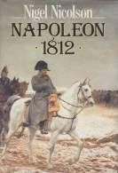 Nigel Nicolson : Napoleon 1812 - History