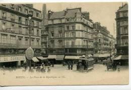 Rouen Place De La Républiqe       Animée - Rouen