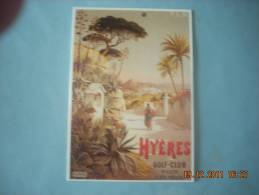 CLOUET  10057  HYERES   P.L.M  GOLF CLUB AFFICHE CHEMIN DE FER Hugo D Alsesi - Werbepostkarten