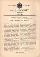 Original Patentschrift - Feldkessel , Feldküche , 1900 , R. Stephan In Dresden !!! - Dokumente
