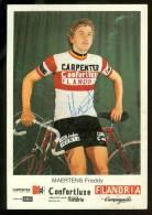 Cycliste Coureur Wielrenner Renner Cyclisme :  Freddy Maertens ( Dédicasse Signature Handtekening ) - Pub FLANDRIA - Wielrennen