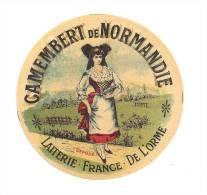 Ancienne Etiquette Fromage Camembert  De Normandie  Laiterie France De L'orme - Fromage