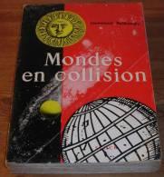 Mondes En Collision - Immanuel Velikovsky - 1957. - Histoire