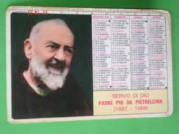 Calendarietto Anno1995 - PADRE PIO Da PIETRALCINA - Servo Di Dio Ora Santo - Santino / Plastificato - Calendari