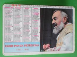 Calendarietto Anno1999 - PADRE PIO Da PIETRALCINA - Santino / Plastificato - Calendari