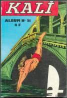 """ALBUM  KALI  N° 21 """"  N° 81  82  83  84  """"  JEUNESSE ET VACANCES DE 1973 - Kleine Formaat"""
