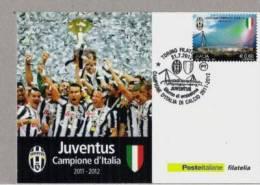 CARTOLINA JUVENTUS CALCIO POSTE ITALIANE CON ANNULLO FDC 2012 - Football