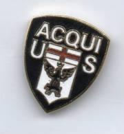 Pq1 U.S. Acqui Terme Alessandria Calcio Insignes De Football Badges Insignias De FÚtbol Fußball-Abzeichen - Calcio
