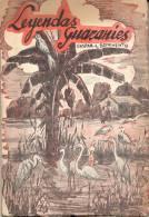 LEYENDAS GUARANIES GASPAR L. BENAVENTO  LA DE LAS SIETE COLINAS BUENSO AIRES AÑO 1961 137 PAGINAS - Literature