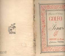 GOLFO DE PENAS FRANCISCO A. COLOANE COLECCION LA HONDA EDICIONES CULTURA AÑO 1945 78 PAGINAS CHILE - Littérature