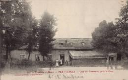 // 90 PETIT - CROIX / CAFE DU COMMERCE PRES DE LA GARE - Sin Clasificación