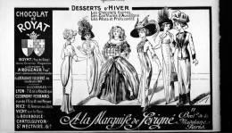 Pub De 1910 - Chocolat De ROYAT - Mode - A LA MARQUISE DE SEVIGNE - - Advertising