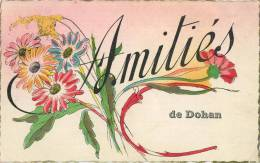 DOHAN :  Amitiés De  ( Ecrit Avec Timbre ) - Non Classés