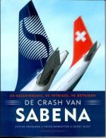 De Crash Van Sabena - De Geschiedenis - De Intriges - De Getuigen - Histoire
