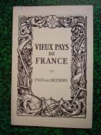 VIEUX PAYS DE FRANCE -  PAYS DE BEZIERS  ( Hérault  - Région Languedoc-Roussillon ) - Cartes Topographiques