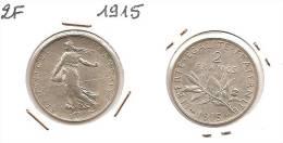Lot Pièce 2 Francs Semeuse Argent SUP 1915 - I. 2 Francos