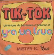 45T GENERIQUE DE L.EMISSION A2 TIK TOK - Musica Di Film