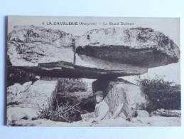 LA CAVALERIE - Le Grand DOLMEN - La Cavalerie