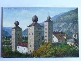 BRIGUE - Chateau De STOCKALPER - VS Valais