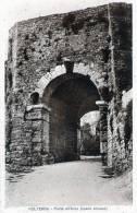 "Cartolina  D´epoca  "" VOLTERRA - Porta All'Arco (opera Etrusca) "" - Pisa"