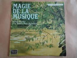ARTHUR FIEDLER / MAGIE DE LA MUSIQUE  / 33 T. - Classique