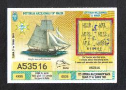 MALTA - THIS IS THE LAST TICKET OF THE LOTTERY IN MALTA / 29th JULY 2003 - Lottery Tickets