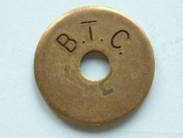 B.T.C. ( Koperkleur - For Grade And Details, Please See Photo ) - Gettoni E Medaglie
