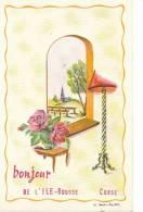 20 CORSE 2B  CPA Illustrée Signée Fantaisie BONJOUR De L' ILE ROUSSE Paysage Bouquet De FLEURS - Tarjetas De Fantasía