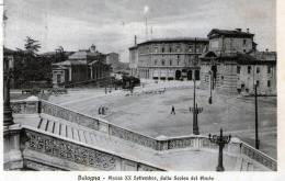 """Cartolina  D´epoca  """" Bologna -  Piazza  XX Settembre, Dalla Scala Del Pincio   """" - Bologna"""